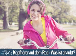 Kopfhörer auf dem Rad – Was ist erlaubt?