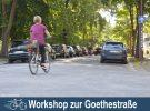 Eine lebenswerte Goethestraße