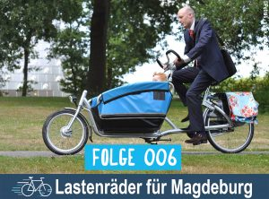 RadPod#006 Lastenräder für Magdeburg