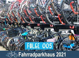 RadPod#005 Magdeburger Fahrradparkhaus 2021