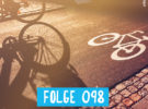 RadPod#098 Fahrradstraßen