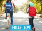 RadPod#109 Schulwege